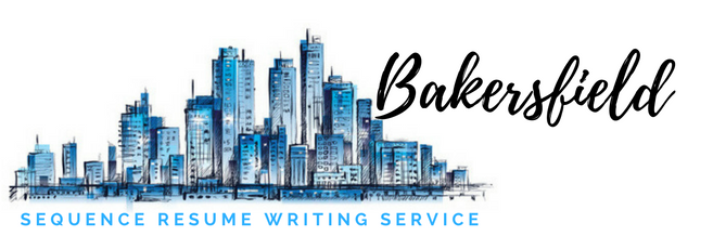 Bakersfield - Resume Writer and Resume Writing Service