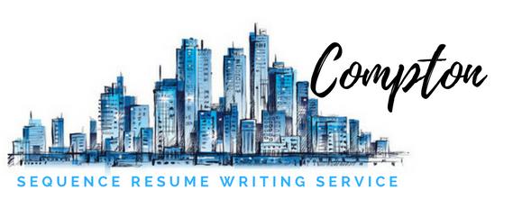 Compton - Resume Writer and Resume Writing Service