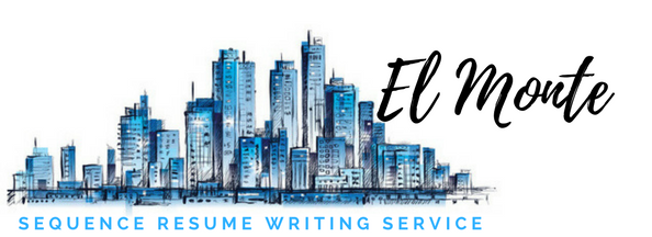 El Monte - Resume Writing Service and Resume Writers