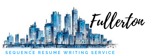 Fullerton - Resume Writing Service and Resume Writers