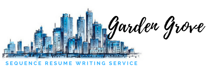 Garden Grove - Resume Writing Service and Resume Writers