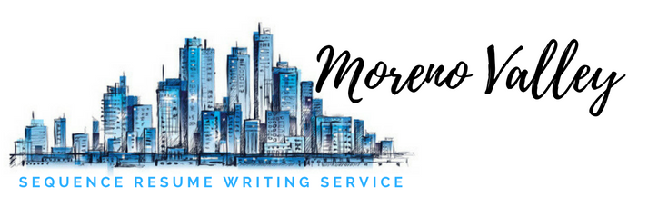Moreno Valley - Resume Writing Service and Resume Writers