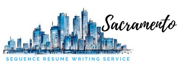 Sacramento - Resume Writer and Resume Writing Services