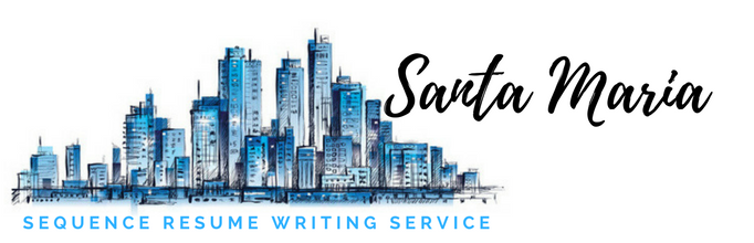 Santa Maria - Resume Writers and Resume Writing Service