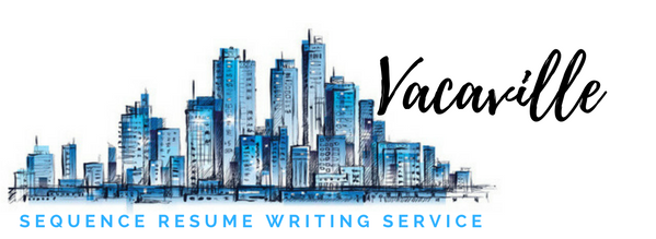 Vacaville - Resume Writing Service and Resume Writers